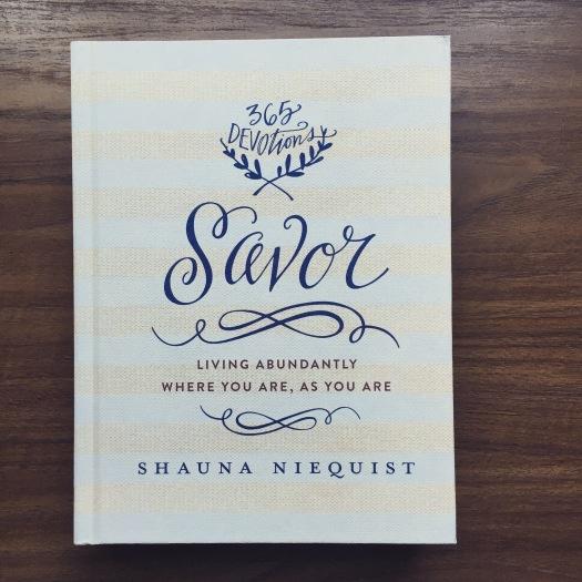 Savor by Shauna Niequist, Daily Devotional, Cookbook, Savor,