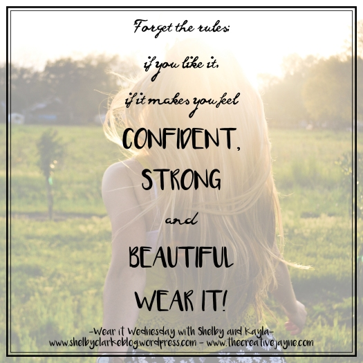 Wear it Wednesday quote graphic 1