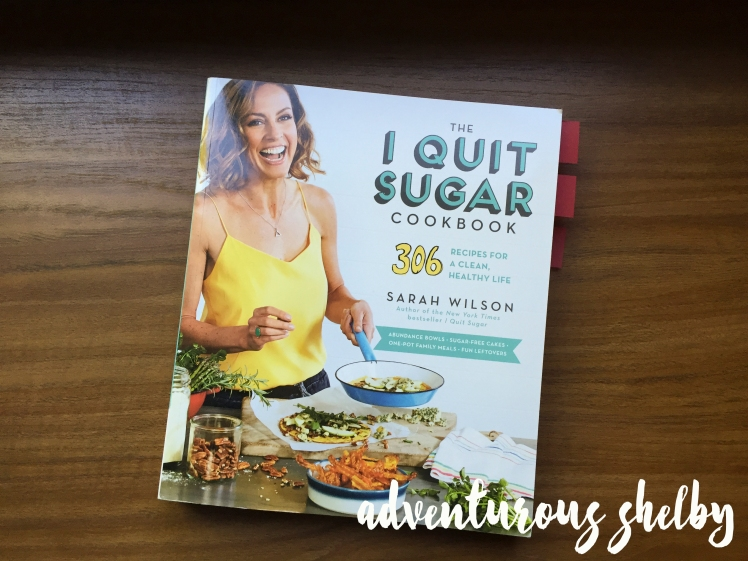 I Quit Sugar | Adventurous Shelby