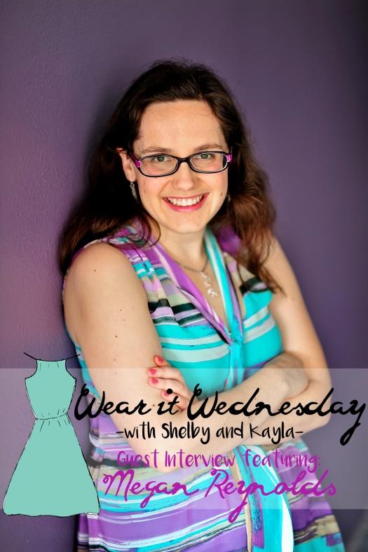 Wear It Wednesday with Megan Reynolds