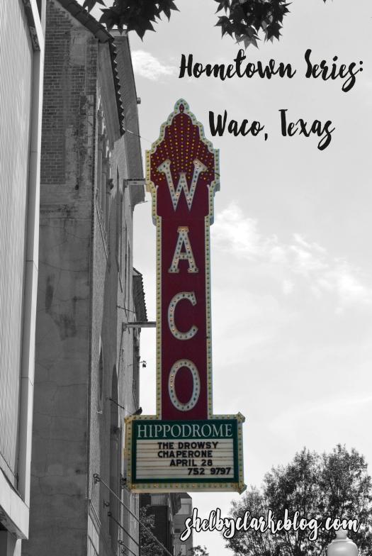 Hometown Series | Waco Texas