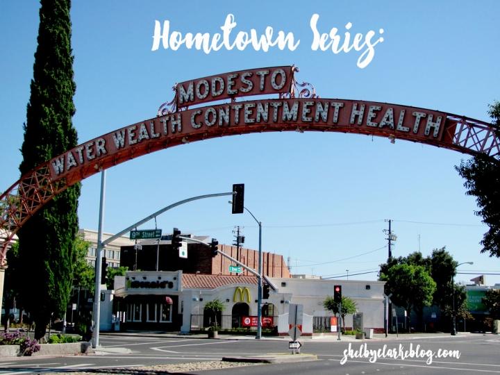 Hometown Series | Modesto California
