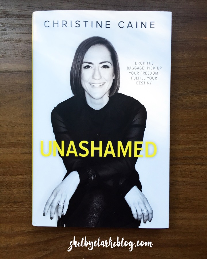 Unashamed by Christine Caine